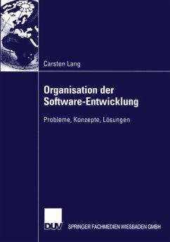 Organisation der Software-Entwicklung - Lang, Carsten