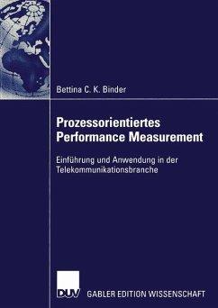 Prozessorientiertes Performance Measurement - Binder, Bettina C. K.