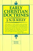 Early Christian Doctrine: Revised Edition