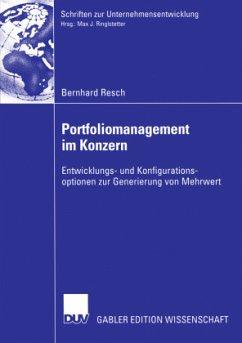 Portfoliomanagement im Konzern - Resch, Bernhard