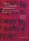 Krieg - Gesellschaft - Institutionen