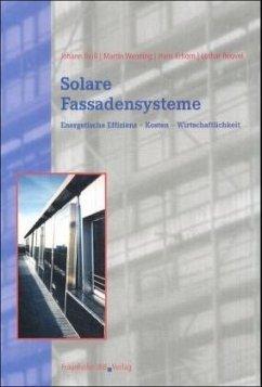 Solare Fassadensysteme - Reiß, Johann; Wenning, Martin; Erhorn, Hans; Rouvel, Lothar