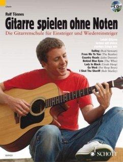 Gitarre spielen ohne Noten, m. Audio-CD