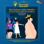 Des Kaisers neue Kleider, 1 Audio-CD / Ki.Ka Sonntagsmärchen, Audio-CDs