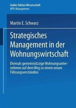 Strategisches Management in der Wohnungswirtschaft - Schwarz, Martin E.