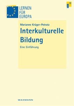 Interkulturelle Bildung - Krüger-Potratz, Marianne