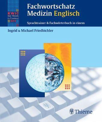 Fachwortschatz Medizin Englisch - Friedbichler, / Friedbichler