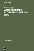 Windesheimer Klosterkultur um 1500