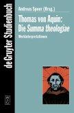 Thomas von Aquin. Summa theologiae