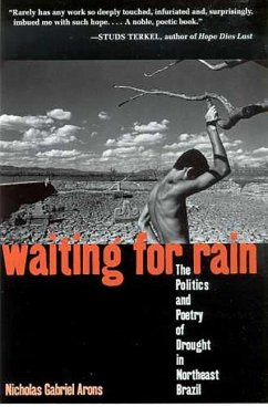 Waiting for Rain: The Politics and Poetry of Drought in Northeast Brazil - Arons, Nicholas Gabriel