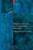 Metaphor, Metonymy, and Experientialist Philosophy