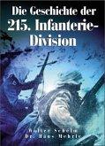 Die Geschichte der 215. Infanterie-Division