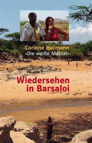 Wiedersehen in Barsaloi - Hofmann, Corinne