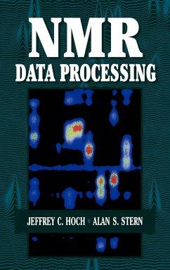 NMR Data Processing - Hoch, Jeffrey C.;Stern, Alan