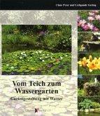 Vom Teich zum Wassergarten