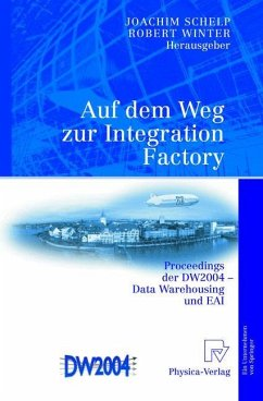 Auf dem Weg zur Integration Factory - Schelp, Joachim / Winter, Robert (Hgg.)