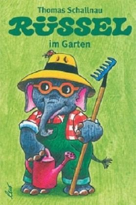 Rüssel im Garten - Schallnau, Thomas