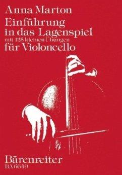 Einführung in das Lagenspiel, für Violoncello