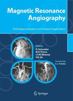 Magnetic Resonance Angiography - Schneider, G. / Prince, M.R. / Meaney, J.F.M. / Ho, V.B. (eds.)