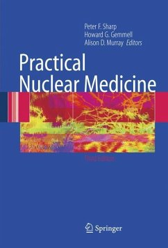 Practical Nuclear Medicine - Sharp, Peter F. / Gemmell, Howard G. / Murray, Alison D. (eds.)