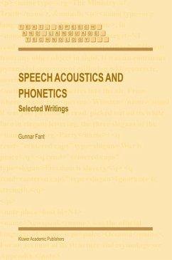 Speech Acoustics and Phonetics - Fant, Gunnar