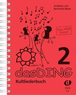 Das Ding 2 - Lutz, Andreas; Bitzel, Bernhard