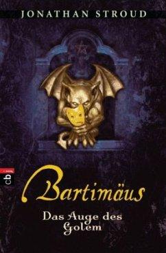 Das Auge des Golem / Bartimäus Bd.2 - Stroud, Jonathan