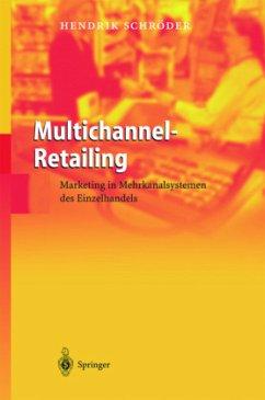 Multichannel-Retailing - Schröder, Hendrik