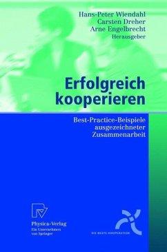 Erfolgreich kooperieren - Wiendahl, Hans-Peter / Dreher, Carsten / Engelbrecht, Arne (Hgg.)