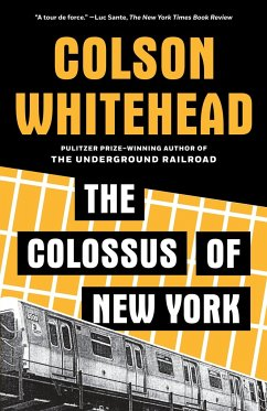 The Colossus of New York - Whitehead, Colson