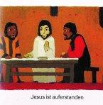 Was uns die Bibel erzählt. Jesus ist auferstanden