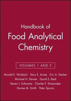 Handbook of Food Analytical Chemistry, Volumes 1 and 2 - Wrolstad, Ronald E. / Acree, Terry E. / Decker, Eric A. / Penner, Michael H. / Reid, David S. / Schwartz, Steven J. / Shoemaker, Charles F. / Smith, Denise M. / Sporns, Peter (Hgg.)