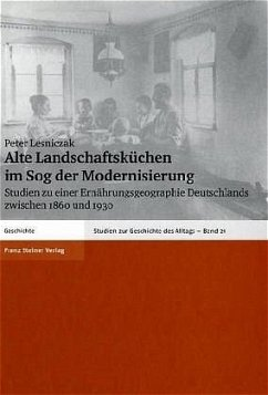 Alte Landschaftsküchen im Sog der Modernisierung - Lesniczak, Peter