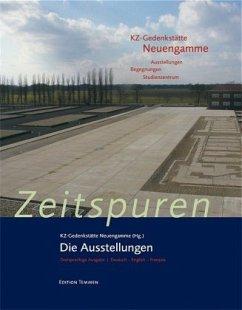 Zeitspuren - KZ-Gedenkstätte Neuengamme (Hrsg.)
