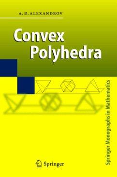 Convex Polyhedra - Alexandrov, A.D.