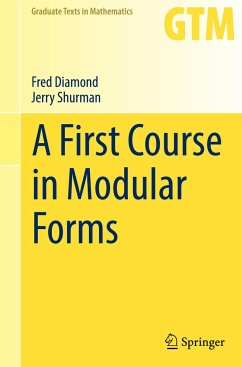A First Course in Modular Forms - Diamond, Fred; Shurman, Jerry