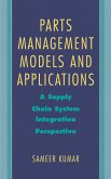 Parts Management Models and Applications: A Supply Chain System Integration Perspective