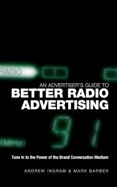 Advertisers Guide to Better Ra - Ingram; Barber