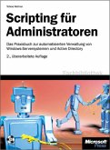 Scripting für Administratoren, 2., komplett überarbeitete Auflage für Windows Server 2003