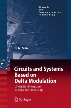 Circuits and Systems Based on Delta Modulation - Zrilic, Djuro G.