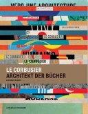 Le Corbusier, Architekt der Bücher