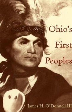 Ohio's First Peoples - O'Donnell, James H.