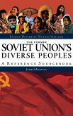 The Former Soviet Union's Diverse Peoples