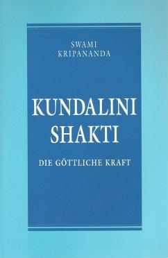 Kundalini Shakti - Kripananda, Swami