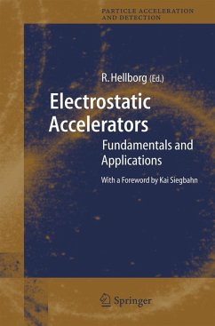 Electrostatic Accelerators - Hellborg, Ragnar (ed.)