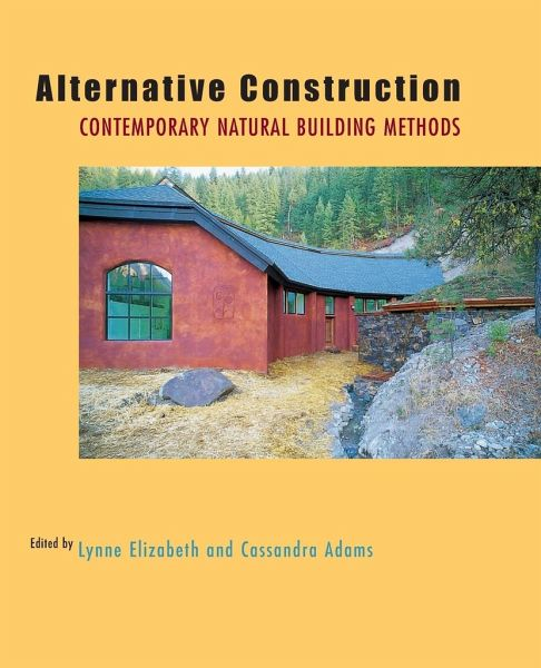 Natural Building Techniques : Alternative construction contemporary natural building