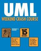 UML Weekend Crash Course [With CDROM]