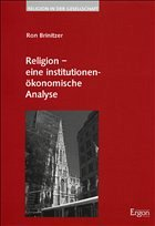 Religion - eine institutionenökonomische Analyse - Brinitzer, Ron
