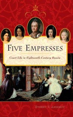 Five Empresses - Anisimov, Evgenii