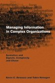 Managing Information in Complex Organizations